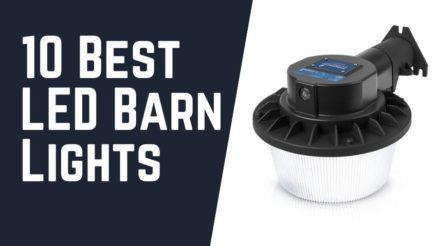 10 Best LED Barn Lights