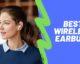 Best Wireless Earbuds Main